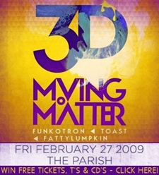 Moving Matter - 3D SHoW!!!!