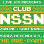 Mezzanine and Live 105 Present CLUB NSSN: Portugal. the Man, CHVRCHES, NONONO, The Colourist, DJ Aaron Axelsen, Miles the DJ