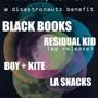 Disastronauts Benefit Featuring Residual Kid (EP Release), Black Books, Boy + Kite and La Snacks