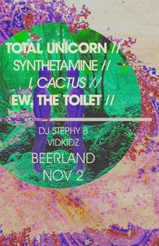 Johnathan Cash's Birthday Bash featuring: TOTAL UNICORN // SYNTHETAMINE (EX-LOWER CLASS BRATS) // I, CACTUS // EW, THE TOILET