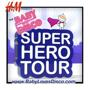 The Baby Loves Disco Super Hero Tour