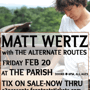 Matt Wertz w/ The Alternate Routes