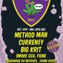 Smoker's Club with Method Man, Curren$y, Big Krit, Smoke DZA, The Pricks