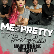 Me Talk Pretty with Madina Lake, Hawthorne Heights, Get Scared, New Years Day, The Young Electric