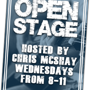 Open Stage hosted by Chris McShay