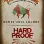 Ocote Soul Sounds and Hard Proof Afrobeat