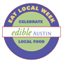 Edible Austin Eat Local Week