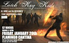 Latch Key Kids, Al Shire and the Henchmen, Buzzkillers, Spill