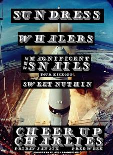 FREE WEEK w/ Sundress, Whalers, Magnificent Snails, Sweet Nuthin'