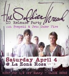The Soldier Thread CD Release Party w/ Pompeii and Jets Under Fire (RSVPs Close at 5PM Friday!)