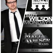 Matt Wilson Mondays at Cedar Street Courtyard!