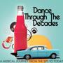 "Dance Through The Decades ""A Musical Journey from the 50's to today"" + Hosted Bar 9-10pm w/ RSVP here!"