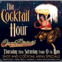  The Cocktail Hour 9-11: $1 off Select Shots, $2 Selected Cocktails