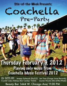 Stic-of-the-Week Presents: Pre-Coachella Party