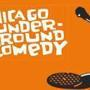 CHICAGO UNDERGROUND COMEDY, Featuring Chicago's Top Alternative Comics!!