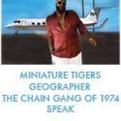  SOLD OUT! Modern Art Tour featuring, Miniature Tigers, The Chain Gang of 1974, Geographer, SPEAK