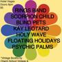 Rings Band, Scorpion Child, Blind Pets, Kay Leotard, Holy Wave, Floating Holidays, Psychic Palms w/ Vintage booths by Charm Scho