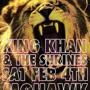 KING KHAN & THE SHRINES + Jacuzzi Boys + American Sharks (DJ Richard Henry in-between sets)