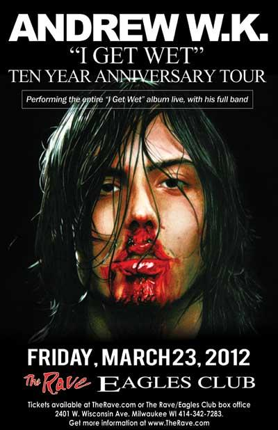I Get Wet - Ten Year Anniversary Tour ANDREW W.K., Math The Band, Aleister X