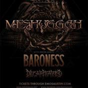 Meshuggah with Baroness, Decapitated