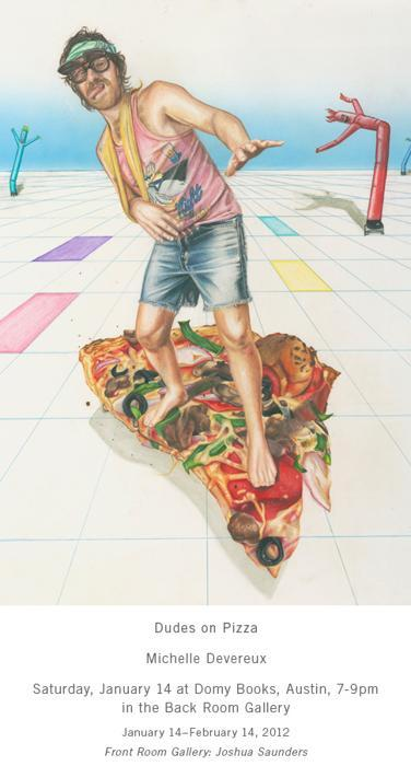Dudes On Pizza by Michelle Devereux
