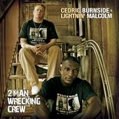 Cedric Burnside & Lighnin' Malcom