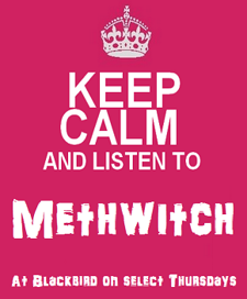 Methwitch DJ Night @ Blackbird Bar