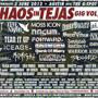  Chaos In Tejas (Night): Dead End Path, Creem, Agents of Abhorrence (Australia), Gas Chamber, Hatred Surge, The Love Below