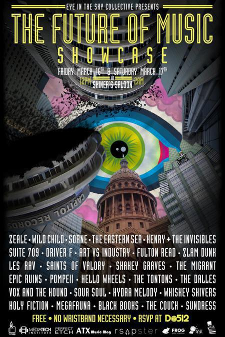 Eye in the Sky presents the Future of Music Showcase featuring Wild Child, Zeale, SORNE, Driver F & more (FREE w/ RSVP on Do512)