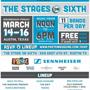 Sennheiser & Paste present: The Stages on Sixth (Free w/ RSVP)