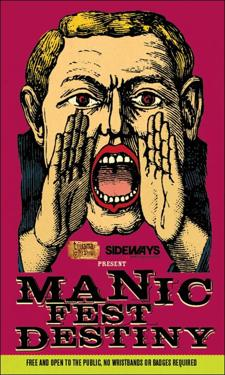 Tijuana Gift Shop & Sideways Media present MANIC FEST DESTINY (FREE w/ RSVP on Do512)