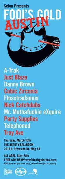 Scion Presents: FOOLS GOLD Austin Party ft. A-TRAK (FREE w/ RSVP on Do512)