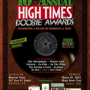 10th Annual HIGH TIMES Doobie Awards ($20)