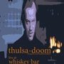 Thulsa Doom Live at the Whisky Bar