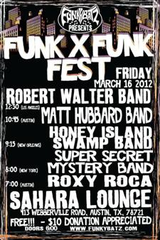 Funk by Funk Fest Showcase ft. Robert Walter Band, Honey Island Swamp Band & more! (FREE w/ RSVP on Do512)