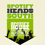 Spotify House Presented by MSN