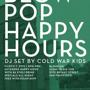  Stoli Presents: Blow Pop Happy Hour (Cold War Kids DJ Set)