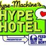  Hype Machines Hype Hotel