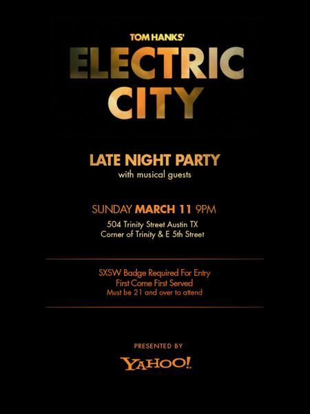 Tom Hanks' Electric City Party (Badge Required)