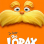 The Lorax (various times - check Alamo website)