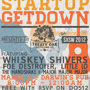 Main Street Hub's STARTUP GETDOWN Presented by: Treaty Oak Distilling Co. feat. Whiskey Shivers, Little Lo, Foe Destroyer & more