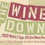 The Wine Down w/ Mike Flanigin