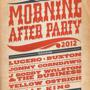 The 6th Annual Morning After Party