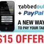 Get $15 toward your next tab with Tabbedout!