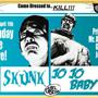  Double Feature:  Jojo Baby &amp; Skunk's Birthday GRINDHOUSE