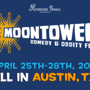 Moontower Comedy & Oddity Fest