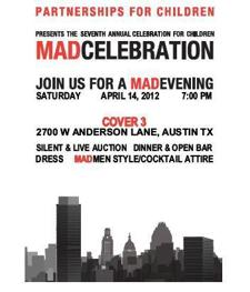 A MAD Celebration, Partnerships for Children 7th Annual Celebration for Children