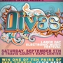 Massive Intent presents Divas: Labor Day Electronic Music Festival