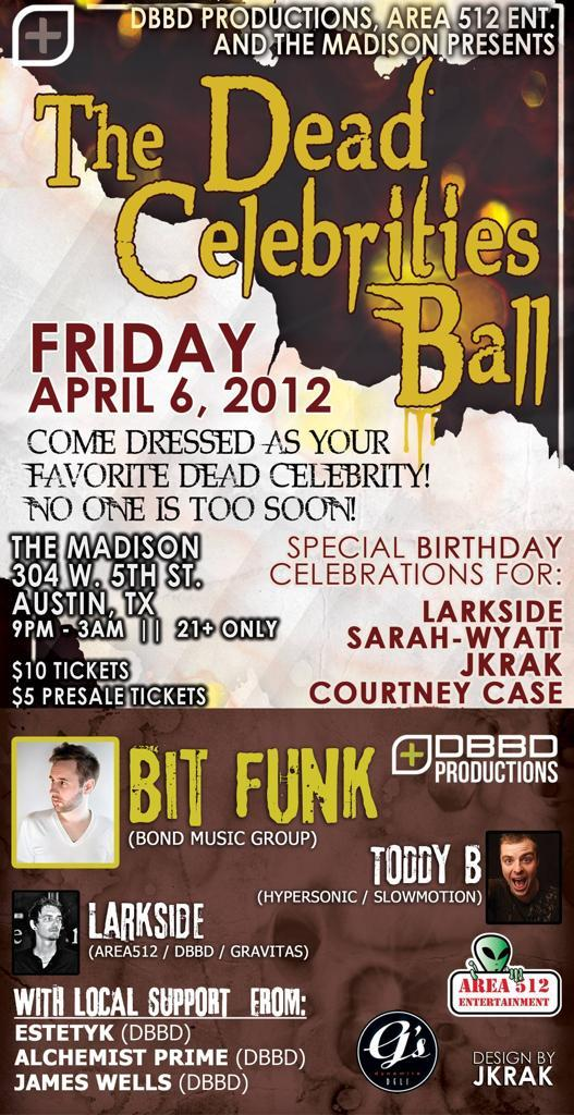 The Dead Celebrities Ball w/ BIT FUNK, TODDY B, LARKSIDE + MORE
