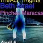 Bali Yaaah, The Act Rights, Beth Israel, Pinches Maracas at Hotel Vegas